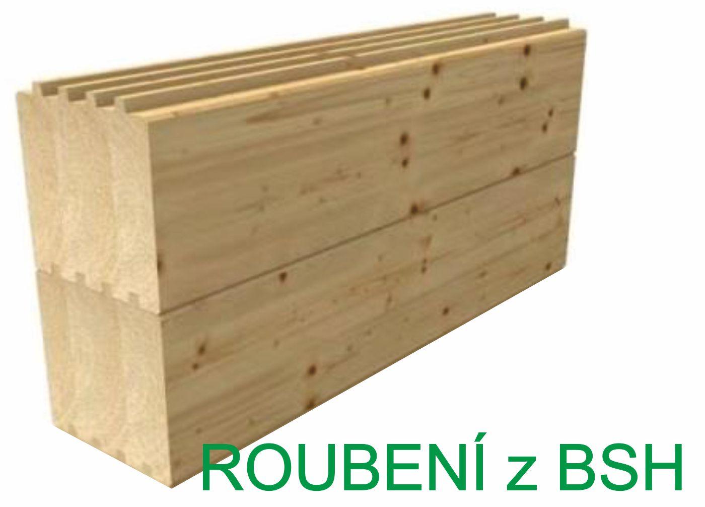 roubenka, roubení ze suchého dřeva, z BSH